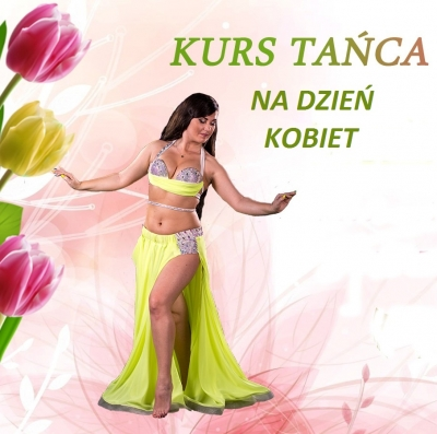 KURS TAŃCA BRZUCHA NA DZIEŃ KOBIET! | FENIKS # Szkoła tańca Białystok, kursy nauka tańca w Białymstoku, salsa, taniec towarzyski, taniec brzucha, latino solo