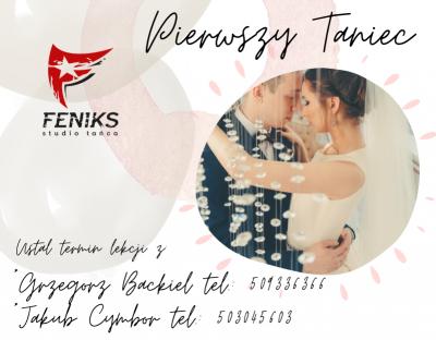 Pierwszy Taniec w Studio Tańca Feniks   FENIKS # Szkoła tańca Białystok, kursy nauka tańca w Białymstoku, salsa, taniec towarzyski, taniec brzucha, latino solo