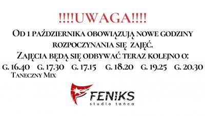 Zmiana godzin rozpoczynania się zajęć   FENIKS # Szkoła tańca Białystok, kursy nauka tańca w Białymstoku, salsa, taniec towarzyski, taniec brzucha, latino solo